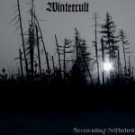 WINTERCULT - Neverending Selfhatred