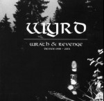 WYRD - Wrath And Revenge