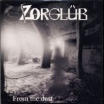 ZORGLÜB - From the dust
