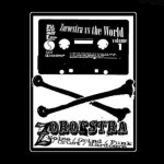 ZOROESTRA vs THE WORLD - Vol 1